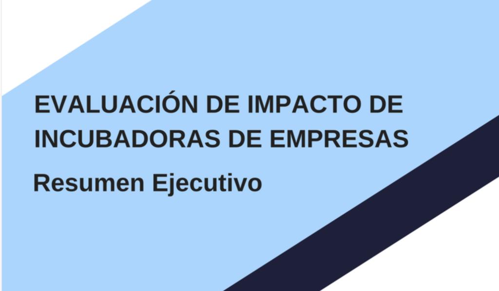 Evaluación De Impacto De Incubadoras De Empresa 1024x597